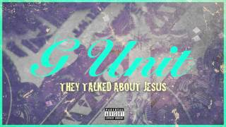 G-Unit - They Talked About Jesus thumbnail