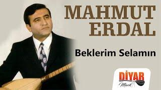 Mahmut Erdal - Beklerim Selamın