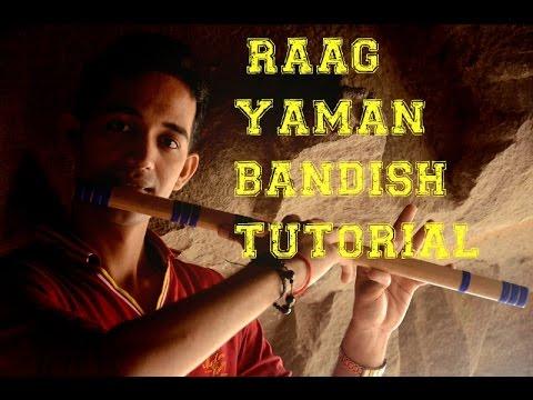 Raag Yaman Bandish Tutorial Lesson On Flute Really Sweet Bandish