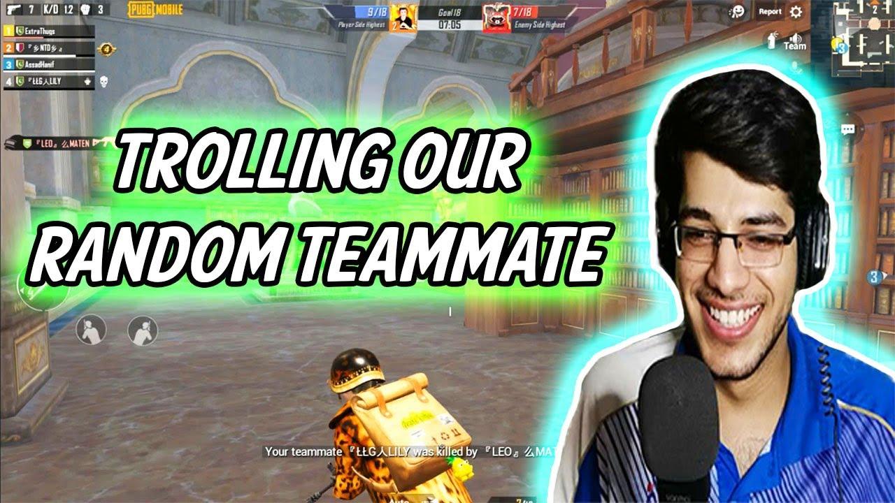 Trolling our Random Teammate | Pubg Mobile | Thugs of Pakistan