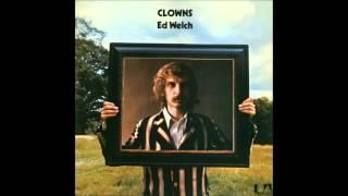 Ed Welch - Clowns (1971)