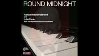 ROUND MIDNIGHT – RICHARD RODNEY BENNETT