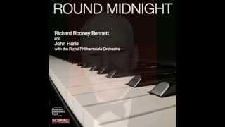 ROUND MIDNIGHT – RICHARD RODNEY BENNETT