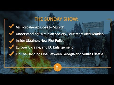 The Sunday Show: Ukraine and Europe, Post-Maidan Changes, Russia in Syria, Frozen Conflicts