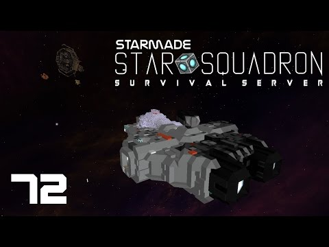 "StarMade: STAR SQUADRON - 72 - ""Station Blueprints, Thrust Update, and Cake"""