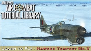 Learn to fly the Hawker Tempest Mk.V
