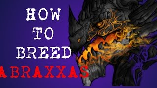 War Dragons How to Breed Abraxxas and review
