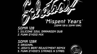 Schatrax - Mispent Years (Funk D'Void Remix)