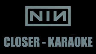 Nine Inch Nails - Closer - Karaoke