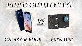 Galaxy S6 vs Eken H9R Video Quality Comparison 1080p 60fps