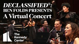 DECLASSIFIED®: Ben Folds Presents - A Virtual Concert | The Kennedy Center YouTube Videos