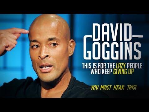 BEST SPEECH EVER - David Goggins On The lazy Overcoming Loser Mindset - Motivational Videos 2019
