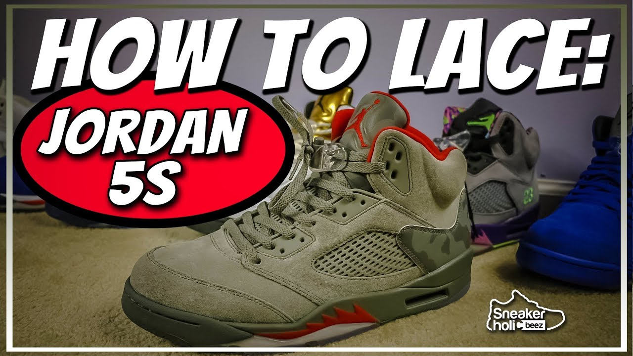 62b10671dee AIR JORDAN 5 LACE TUTORIAL | HOW TO LACE RETRO JORDAN 5s | HOW TO LACE JORDAN  5s