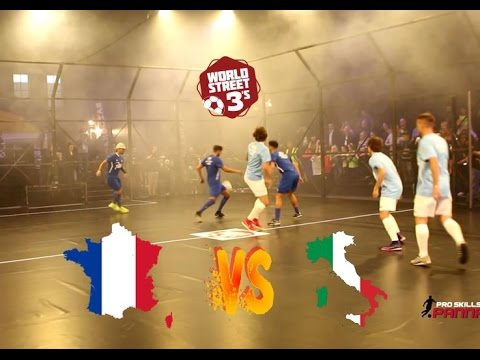 WORLD STREET 3s  FRANCE VS ITALY  GROUP A GAME