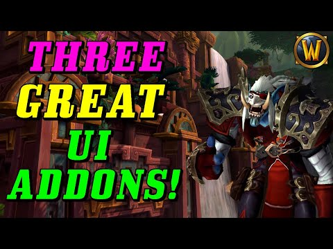 WoW UI Addons: 3 Addons You Should Try!(As Of Patch 8.3)