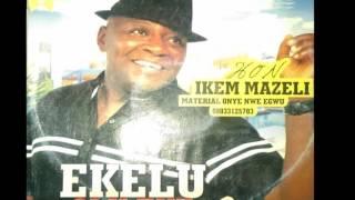 Download lagu Ikem Mazeli - Ekele Olu Eke N' Uwa - Nigerian Highlife Music