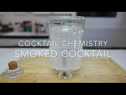 Advanced Techniques - How To Smoke A Cocktail
