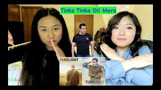 Tubelight - Tinka Tinka Dil Mera REACTION!