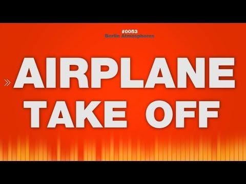 Airplane SOUND EFFECTS - take off Flugzeug SOUND Geräusch