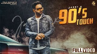 90s Touch Jassi X Free MP3 Song Download 320 Kbps