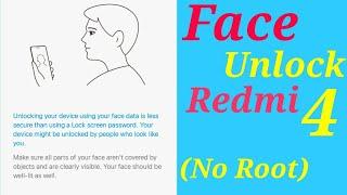 Redmi 4 - Face Unlock (No Root)