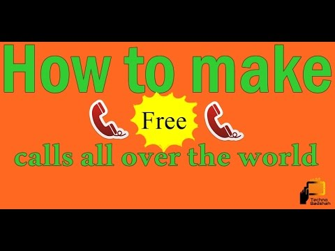 How to make free calls all over the world ?