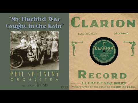 1930, My Bluebird Was Caught in the Rain, Phil Spitalny Orch. Hi Def, 78RPM