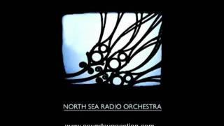 North Sea Radio Orchestra - Every Day Hath It's Night