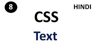 CSS Text | Part -8 | CSS Tutorial For Beginners | Tech Talk Tricks