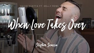 When Love Takes Over - David Guetta feat. Kelly Rowland (cover by Stephen Scaccia)