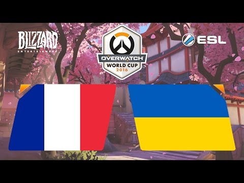 Overwatch  France vs. Ukraine  Overwatch World Cup  Group C