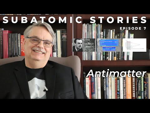 Subatomic Stories: Antimatter