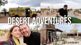 DESERT ADVENTURES IN A CONVERTED SCHOOL BUS | LA VLOGS DAY 2