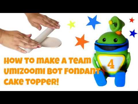 How To Make A Bot Fondant Cake Topper Team Umizoomi