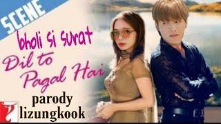 Bholi_Si_Surat_-_PARODI LIZUNGKOOK _Full_Song_|_Dil_To_Pagal_Hai_|_Sh