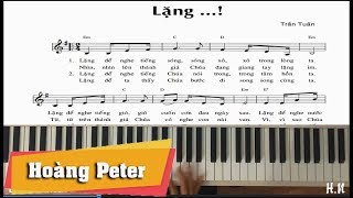Hướng dẫn đệm Piano Thánh Ca: Lặng...! - Hoàng Peter