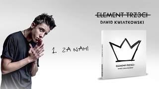Dawid Kwiatkowski - Za Nami