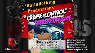 Barbiedaluxe - Cruise Control (Official Audio 2019)