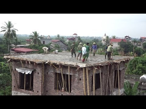 Intelligent Techniques Construction Roof Using Ready Mixed Concrete - Building House, Step By Step
