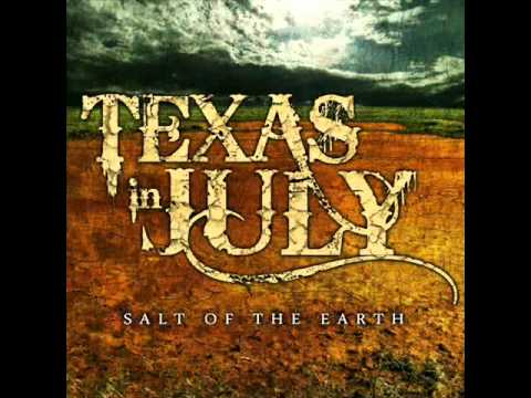Texas In July - There's Talk of Strange Folk Abroad