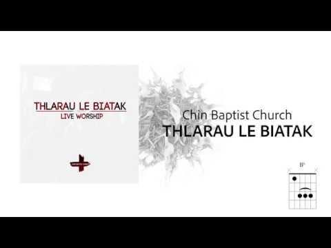 CBC Worship - Thlarau Le Biatak (Lyrics + Chords)