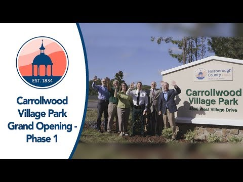 Carrollwood Village Park - Grand Opening - Phase 1