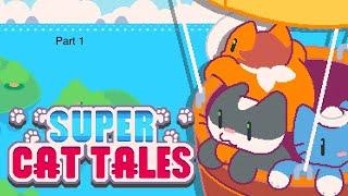 Super cat tales part 1 with Ben