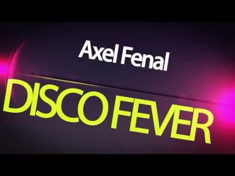 Axel Fenal - Disco Fever (disco Musik 2018)