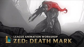 Zed: Death Mark | League Animation Workshop