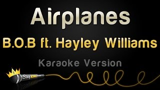 Baixar B.o.B ft. Hayley Williams - Airplanes (Karaoke Version)