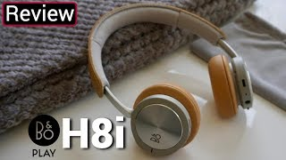 Bang And Olufsen H8i Review - The H9i's Little Brother With A Much Better Battery Life