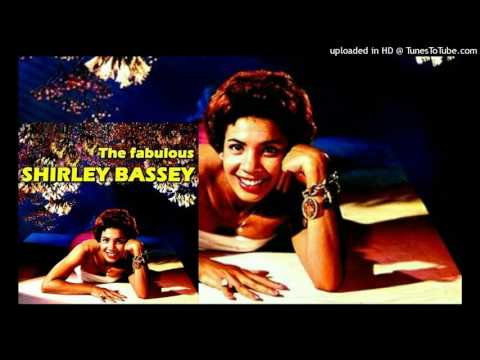 10. No One Ever Tells You - Shirley Bassey