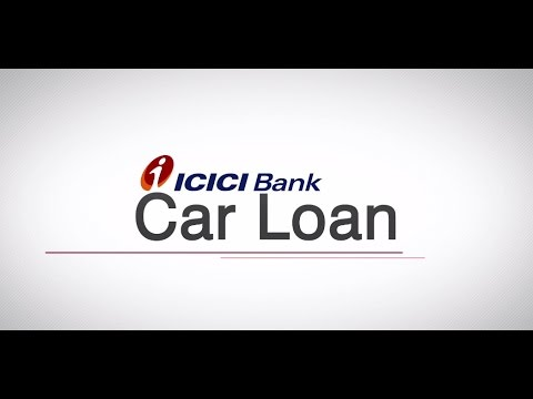 How to Apply for a ICICI Bank Car Loan - YouTube