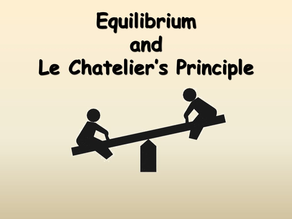 le chatelier s principle and chemical equilibrium systems Le chatelier's principle is an observation about chemical equilibria of reactions it states that changes in the temperature, pressure, volume, or concentration of a system will result in predictable and opposing changes in the system in order to achieve a new equilibrium state.